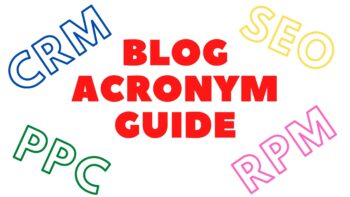 A Breakdown of Blog Acronyms You Should Know